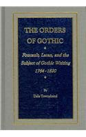 9780404648541: The Orders of Gothic: Foucault, Lacan, and the Subject of Gothic Writing 1764-1820 (Ams Studies in the Eighteenth Century)