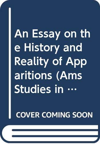 9780404648565: An Essay on the History and Reality of Apparitions - The Stoke Newington Daniel Defoe Edition (AMS Studies in the Eighteenth Century)