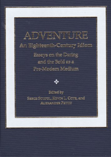 Adventure: An Eighteenth-century Idiom: Essays on the: Ams Pr Inc