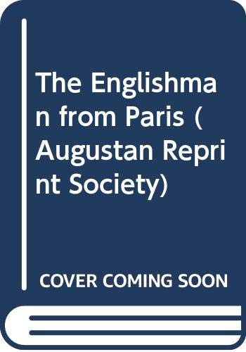 9780404701376: The Englishman from Paris (Augustan Reprint Society)