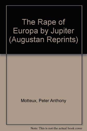 9780404702083: The Rape of Europa by Jupiter (Augustan Reprints)