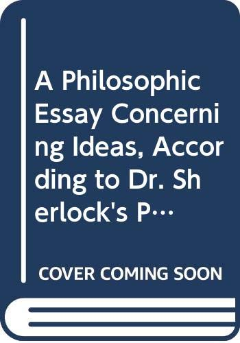 9780404702700: The Augustan Reprints: Numbers 270: A Philosophick Essay Concerning Ideas according to Dr Sherlock's Principles