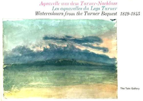 9780405002243: Watercolours from the Turner Bequest, 1819-1845 (Tate Gallery)