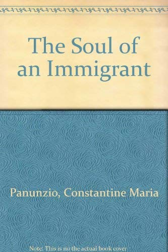 9780405005350: The Soul of an Immigrant