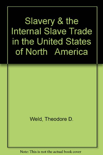 9780405006685: Slavery & the Internal Slave Trade in the United States of North   America