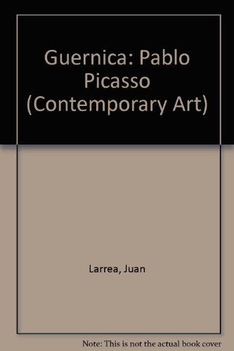 9780405007316: Guernica, Pablo Picasso (Contemporary Art)