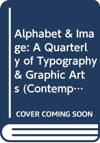 9780405007668: Alphabet & Image: A Quarterly of Typography & Graphic Arts (Contemporary Art Series, No 1-8)