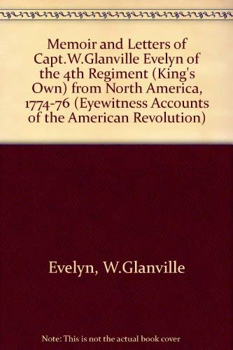 Memoir and Letters of Capt.W.Glanville Evelyn of: W.Glanville Evelyn