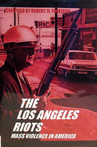 9780405013119: The Los Angeles Riots (Mass Violence in America)