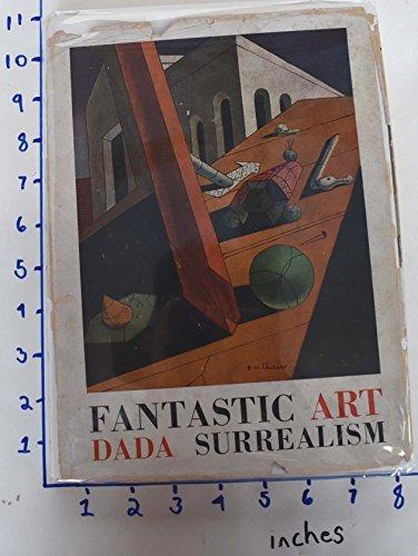 9780405015106: Fantastic Art, Dada, Surrealism