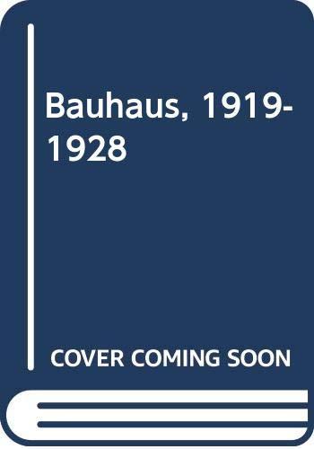 9780405015595: Bauhaus, 1919-1928