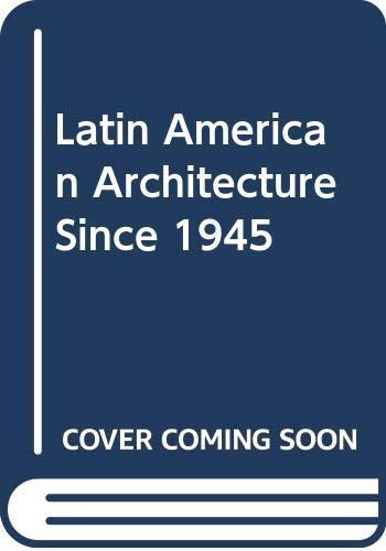 9780405015632: Latin American Architecture Since 1945