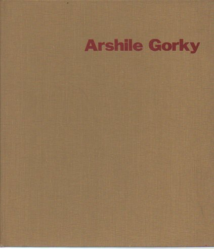 9780405015717: Arshile Gorky (Museum of Modern Art Publications in Reprint)