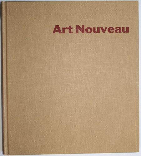 9780405015731: Art Nouveau: Art and Design at the Turn of the Century