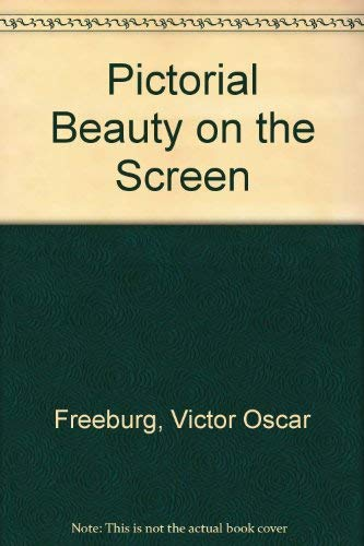 9780405016134: Pictorial Beauty on the Screen (The Literature of cinema)