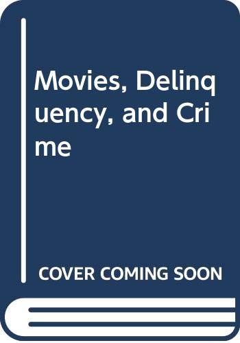 9780405016417: Movies, Delinquency, and Crime (Motion pictures and youth; the Payne fund studies)
