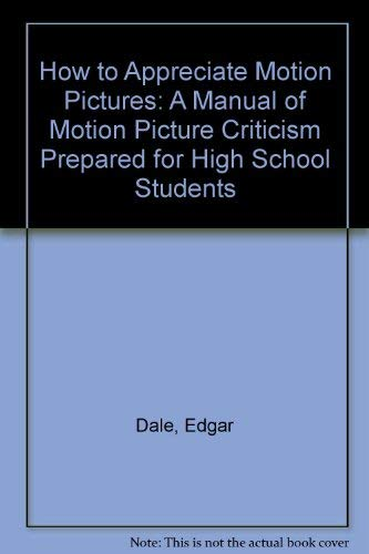 9780405016455: How to Appreciate Motion Pictures (The Literature of cinema)