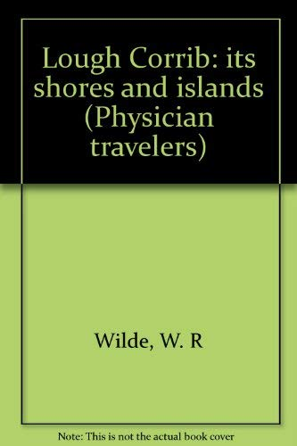 9780405017193: Lough Corrib: its shores and islands (Physician travelers)
