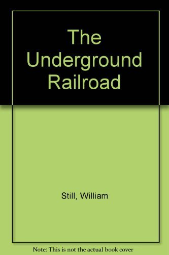 9780405018381: The Underground Railroad (The American Negro: His History and Literature)