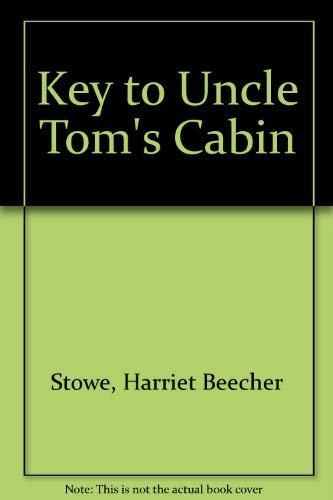 9780405018398: Key to Uncle Tom's Cabin