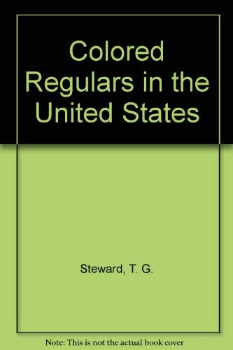 9780405018961: Colored Regulars in the United States Army