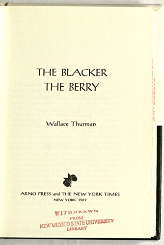 9780405018978: The Blacker the Berry