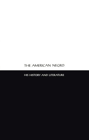 9780405019159: A Survey of the Negro Convention Movement 1830-1861