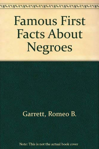 9780405019876: Famous First Facts About Negroes