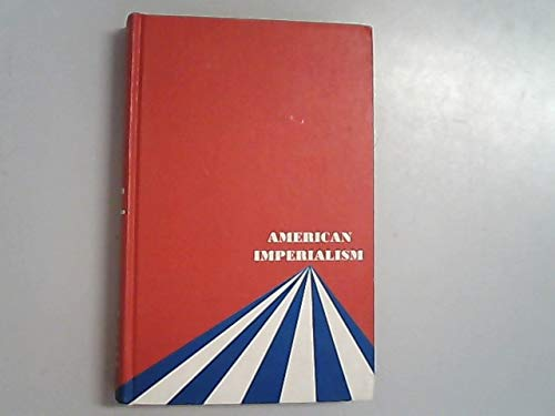 Dollar Diplomacy a Study in American Imperialism: Nearing