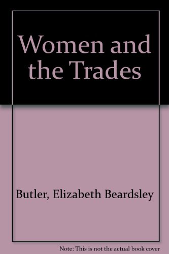 9780405021084: Women and the Trades