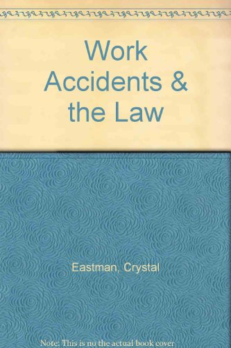 9780405021183: Work Accidents & the Law