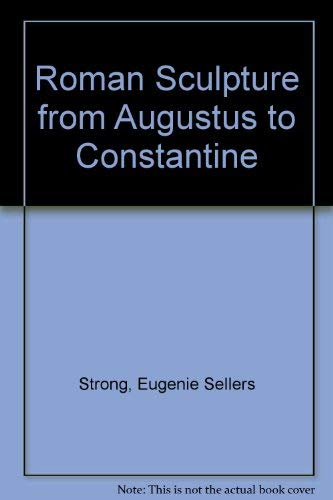 9780405022302: Roman Sculpture from Augustus to Constantine