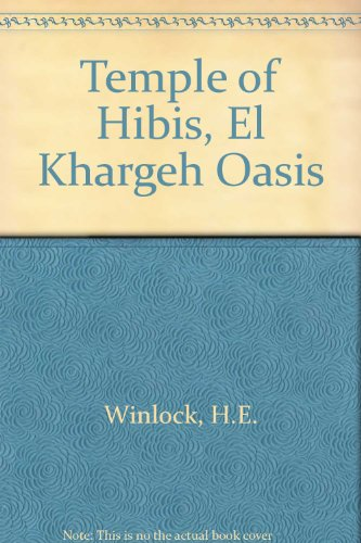 9780405022524: Temple of Hibis in El Khargeh Oasis: Metropolitan Museum of Art Egyptian Expedition Publications