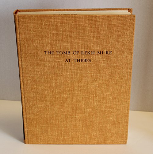 9780405022678: The Tomb of Rekh-Mi-Re at Thebes: Metropolitan Museum of Art Egyptian Expedition Publications, 2 Vols in 1, Vol 11