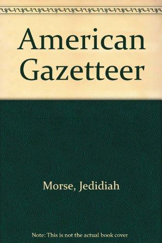 American Gazetteer: Morse, Jedidah