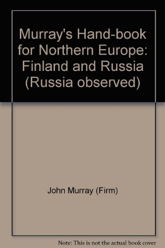 9780405030529: Murray's Hand-book for Northern Europe: Finland and Russia (Russia observed)