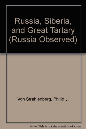 9780405030666: Russia, Siberia, and Great Tartary (Russia Observed)