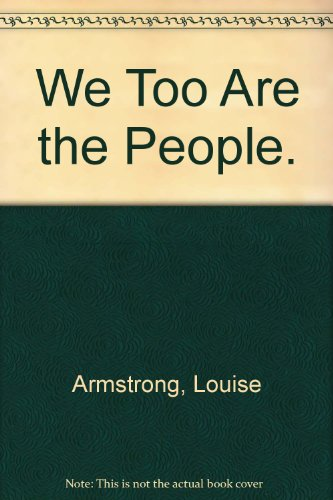 9780405030932: We Too Are the People. (Poverty, U.S.A.: the historical record)
