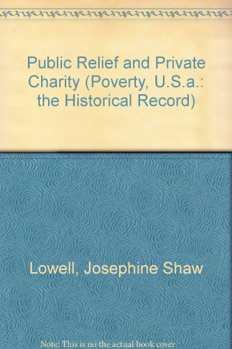 9780405031151: Public Relief and Private Charity (Poverty, U.S.a.: the Historical Record)