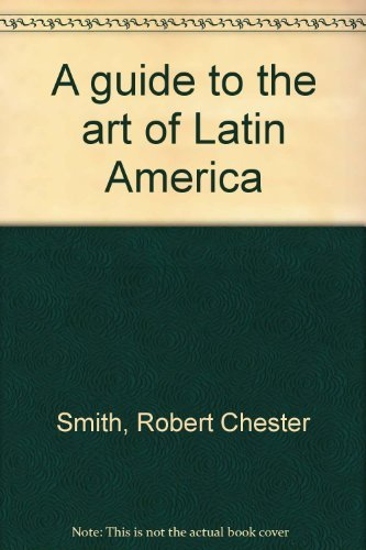 9780405034213: A guide to the art of Latin America