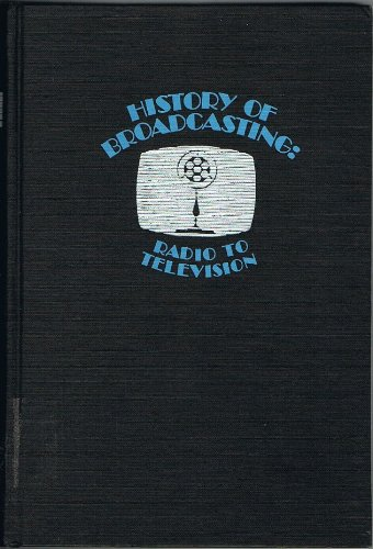History of Radio to 1926: Gleason L. Archer
