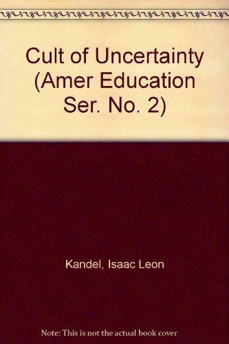 9780405037078: Cult of Uncertainty (Amer Education Ser. No. 2)