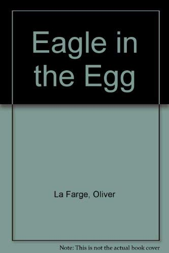 Eagle in the Egg (Literature and history of aviation): Oliver Leafarge