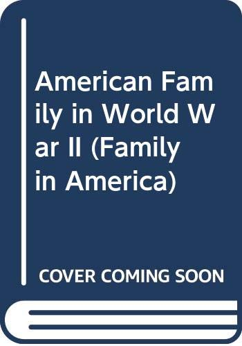 9780405038426: The American Family in World War II (Family in America)