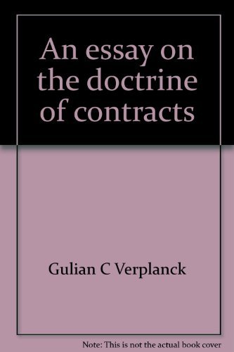 An Essay On The Doctrine Of Contracts Being An   An Essay On The Doctrine Of Contracts Being An Inquiry How  Contracts Are
