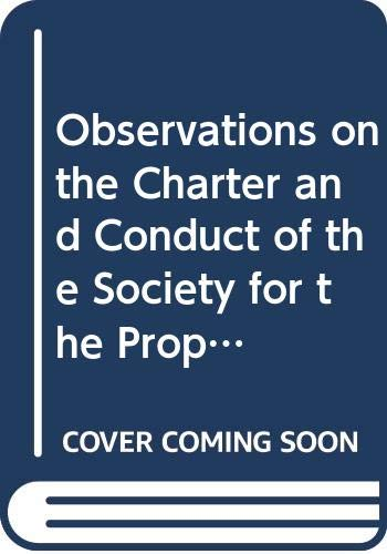 9780405040771: Observations on the Charter and Conduct of the Society for the Propagation of the Gospel in Foreign Parts. (Religion in America, series II)