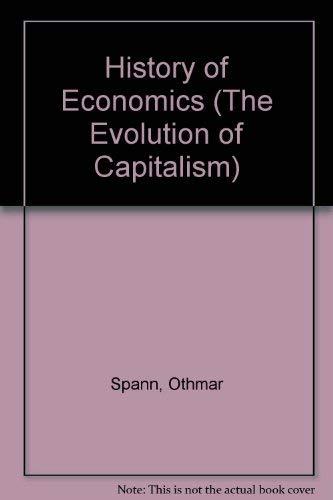 9780405041389: History of Economics (The Evolution of Capitalism)