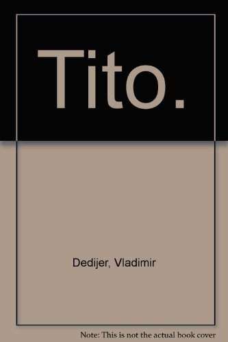 9780405045653: Tito. (World affairs: national and international viewpoints)