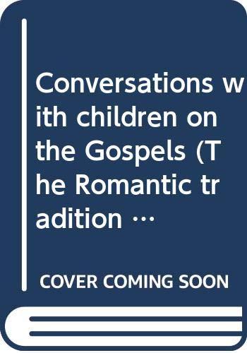 Conversations with Children on the Gospels (Volumes I & II): Alcott, Amos Bronson