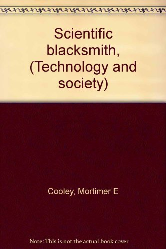 9780405046933: Scientific blacksmith, (Technology and society)